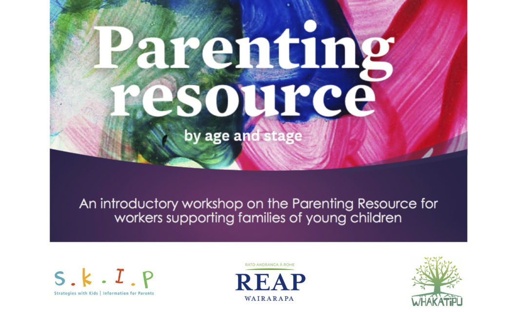 SKIP Parenting Resource Workshop – Masterton – Tuesday 15th October
